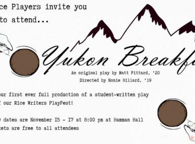 The Rice Players Present: Yukon Breakfast