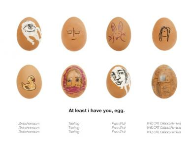 At least i have you, egg.