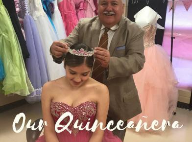 Our Quinceñera