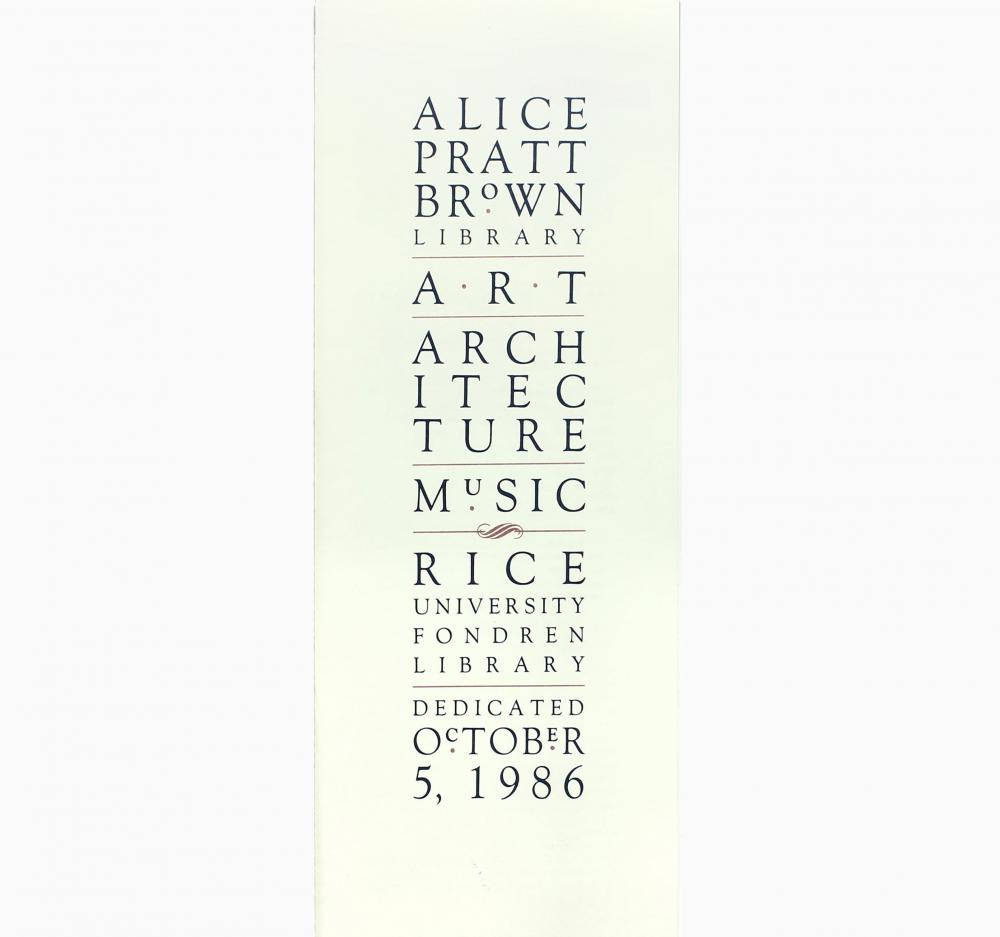 Brochure from Alice Pratt Brown Fine Arts Library dedication, 1986.
